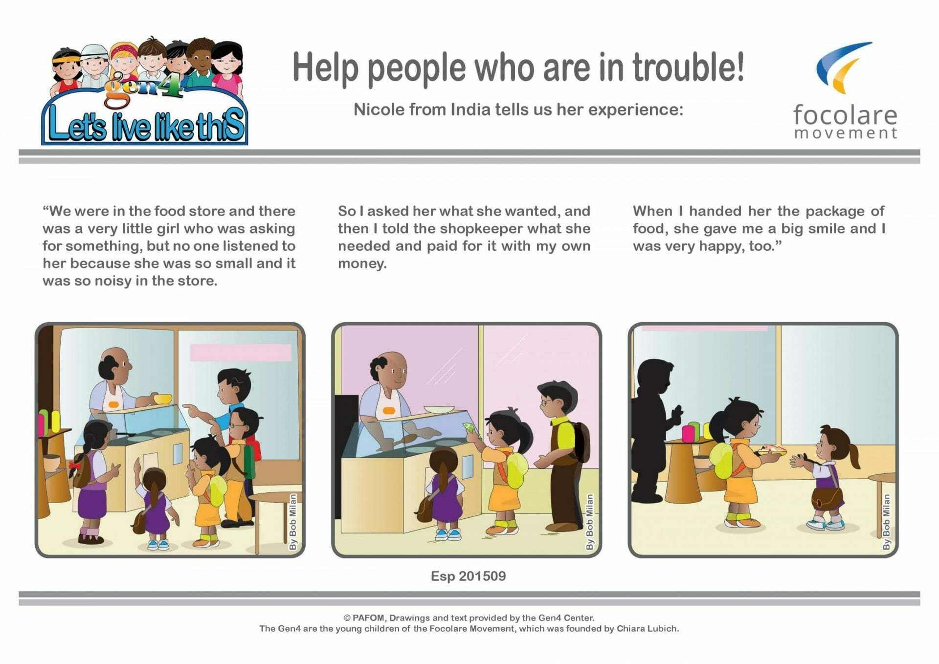 Help people who are in trouble!
