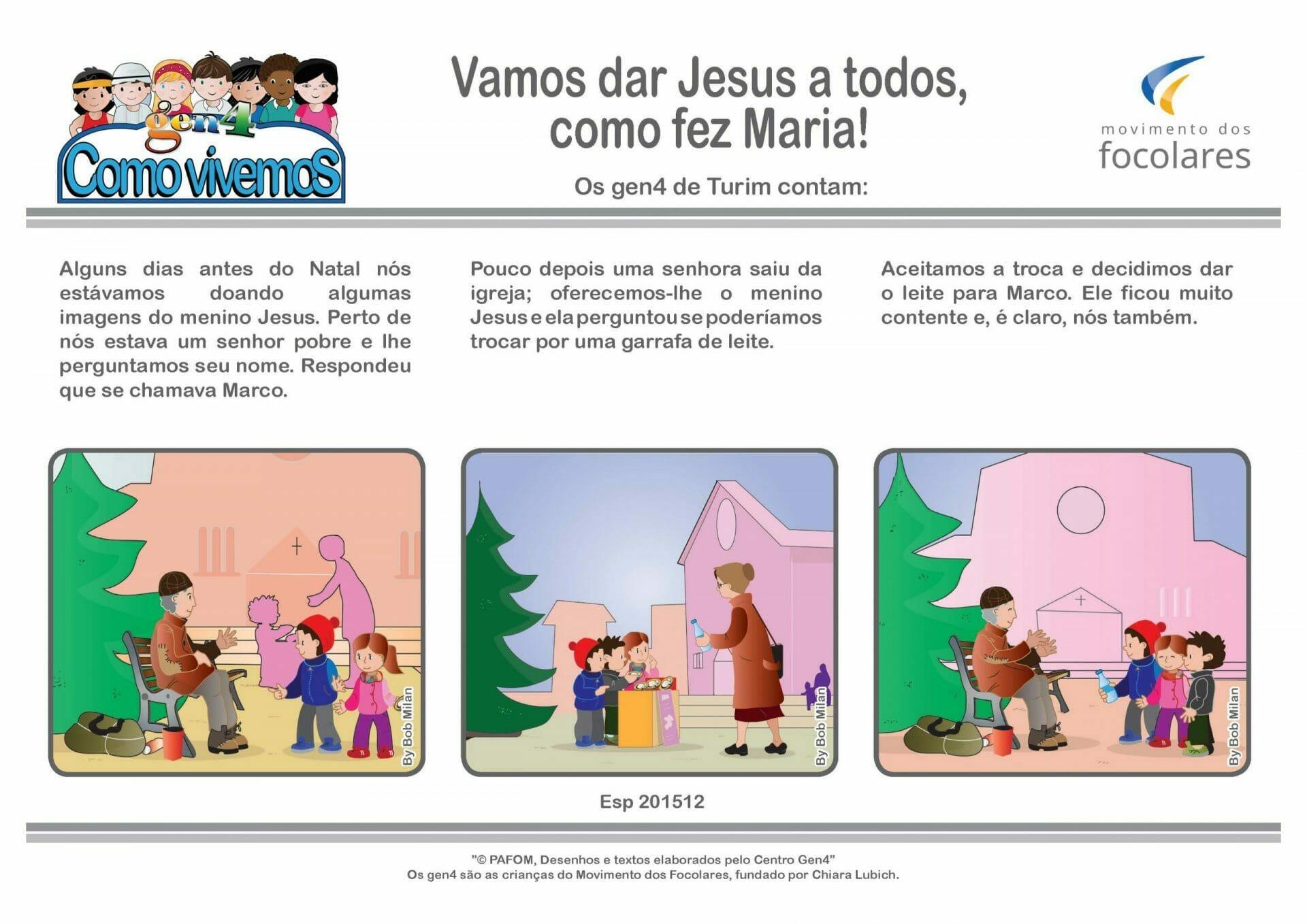 Vamos dar Jesus a todos, como fez Maria