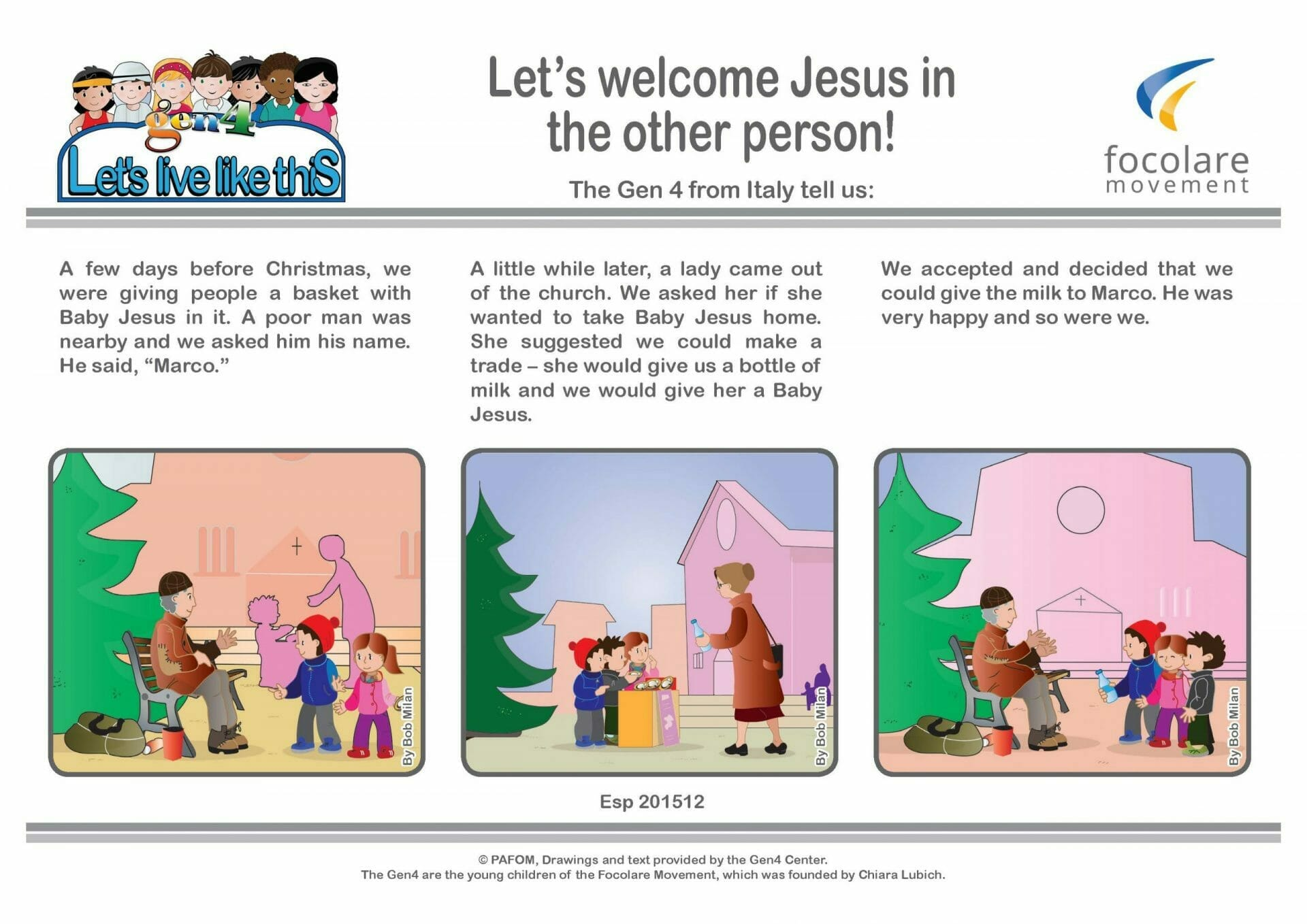 Let's welcome Jesus in the other person!
